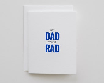 Hey Dad You're Rad  |  Father's Day letterpress card