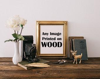 Wood Prints, Prints on Wood, Large Wood Art, Multiple Sizes, Maple Wood Prints