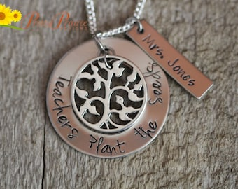 Teacher's Necklace - Handmade Teacher's Gift - Teachers Plant the Seeds Quote - Custom Made Jewelry for Her - Teaching Year End Gift
