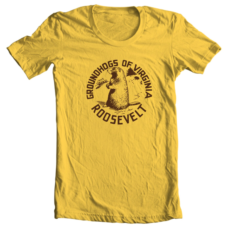 Groundhogs of Virginia Franklin D Roosevelt Political Campaign Button T-shirt