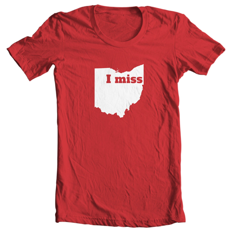 Ohio T-shirt - I Miss Ohio - My State Ohio T-shirt