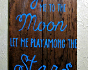 Fly Me To The Moon Sign