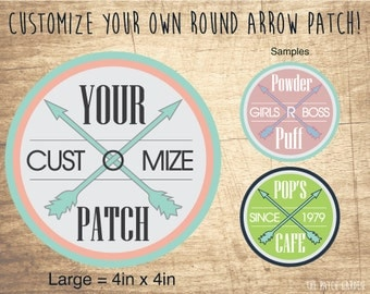 10+ LARGE Customizable Round Arrow Patches