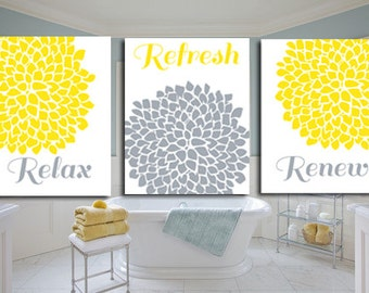 Relax Refresh Renew Flower Bursts Dahlia Blooms  Gray and yellow Bathroom Art Prints 8 x 10