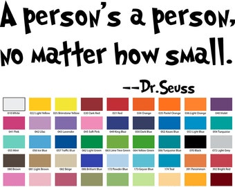 A Person's A Person No Matter How By Dr Seuss Wall Quote