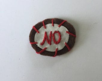 "handmade patch or pin - ""no"""