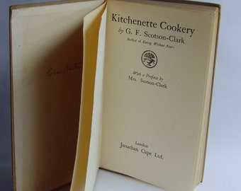 Kitchenette Cookery, by GF Scotson-Clarke, published 1925