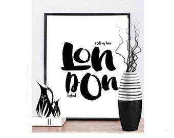 London Printable Art London Print London Typography Art Printable Typography art Printable Art Home and Living Art