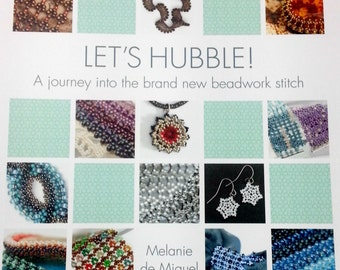 Reduced! Let's Hubble! A journey into the brand new beadwork stitch by Melanie de Miguel