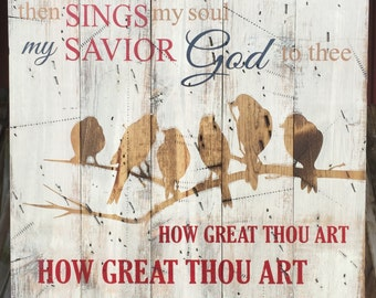 How Great Thou Art - Wooden Sign