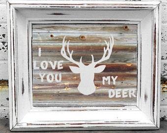 I Love You My Deer print, wall art, nursery, baby room, antlers, decor