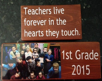 Wooden Teacher Quote Blocks -  Teachers live forever in the hearts they touch quote blocks -  Teacher Appreciation Gifts.
