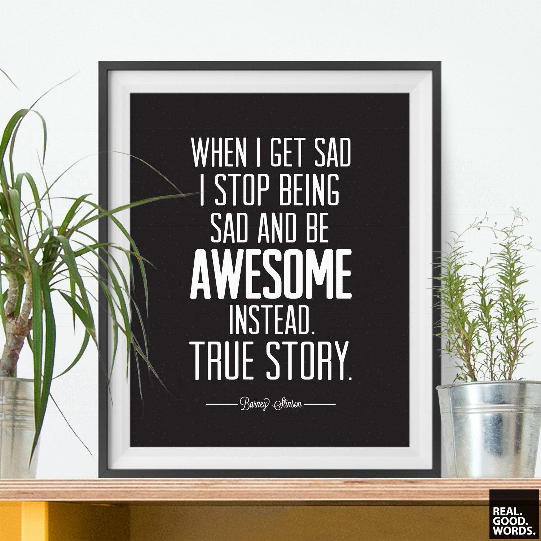 Barney Stinson Quote Print lustiges Zitat ehrfürchtig sein