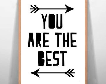You Are The Best Children's Art Print Nursery Art, Digital Art Print Baby Room Print Kids Room Printable Typography Poster