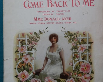 "Original Lf Sheet Music 1917 ""You Can Always Come Back To Me"" by Mme Donald-Ayer Original Lf Sheet Music"