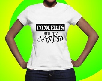 Concerts Are My Cardio Tee