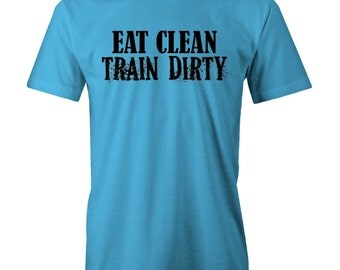 Eat Clean Train Dirty T-shirt Gym Workout Training Weights L
