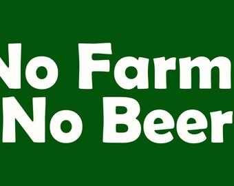 No Farms No Beer Bumper Sticker Decal