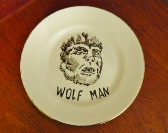 Wolf Man hand painted vintage china bread and butter plate with hanger recycled humor horror movie display