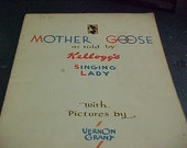 Mother Goose as told by Kellogg's  Singing Lady with pictures by Vernon Grant