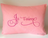 VALENTINES Je t'aime. Love. Monogram Pillow Cover 12 x 16. French I Love You. France. Throw Pillow. Calligraphy Lettering Font. Romantic