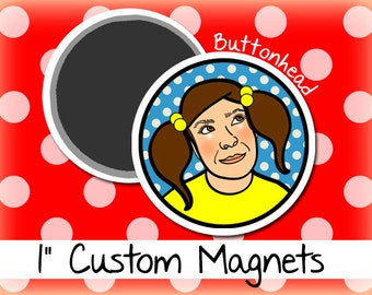 25 Customized Small Round Magnets 1 Inch