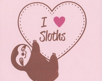 I Heart Sloths - Hand Pulled Screen Print