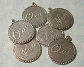 Set of 6 OUI Charms and NON Charms Sterling Plated Brass Charms French Charms