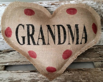 Burlap Grandma Heart Shaped Stuffed Pillow With Red Polka Dots Mother's Day Or Birthday Gift
