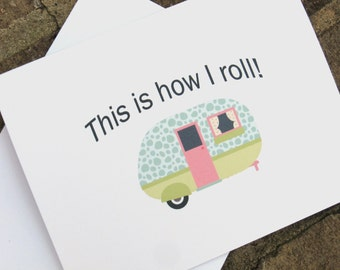 Camper Note Cards - This Is How I Roll - Camping Stationery - Set of 8