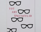 You Are Spectacular Card