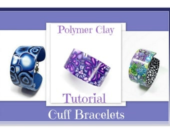 Polymer Clay Tutorial- Cuff Bracelet Tutorial- Bracelet tutorial- Jewelry Making Tutorial- Polymer Clay Techniques