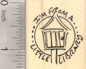 I'm From a Little Library Rubber Stamp D28222 Wood Mounted