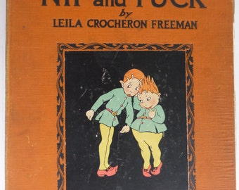 Rescued Antique Book Nip and Tuck by Leila Crocheron Freeman