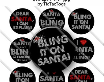 Santa Bling Sayings Bottle Cap Images Set 1 Inch Circle 4x6 Digital Diva - Instant Download - BC507