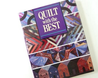 Vintage Quilting Book Quilt with the Best 1992