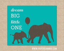 Safari Nursery Art,Elephant nursery art//Dream Big Little One // Nursery / Kids Room Art Print //Modern Safari Themed Decor // N-G07-1PS AA1