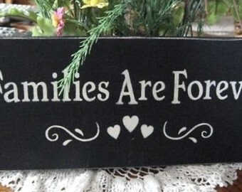Primitive Sign Families Are Forever Distressed Folk Art Sign Wooden Country Shabby Grungy