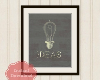 OFFICE PRINTABLE//Digital//Ideas Digital Print//EDISON Light Bulb Printable Wall Art//Grey Office Decor//Light Bulb Art Print//Creative Art
