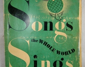 Vintage Music - Songs the Whole World Sings (copyright 1943)