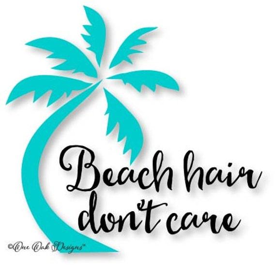Beach Hair Don't Care SVG File DXF pdf eps ai jpg