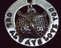 Owl Always Love You necklace, I love you necklace, Love necklace, Owl necklace, Anniversary gift, Mother's Day gift