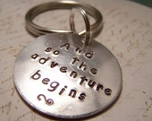 And So the Adventure Begins Keychain. Graduation. Marriage. Parenthood. Moving. Changes. LIfe