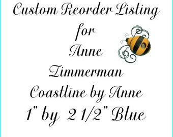 Custom Reorder Listing for Anne Zimmerman Blue Coastline