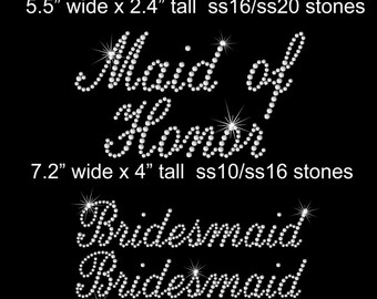 SET of Bride, Maid of Honor, Bridesmaid iron on rhinestone transfers in your color