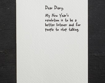 new years: stop talking. letterpress card. silver envelope. #858