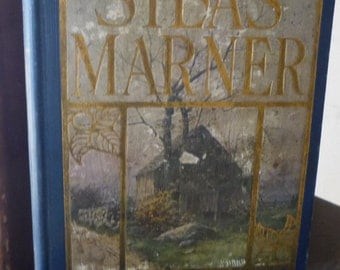 Vintage - Silas Marner - George Eliot classic - 1906 edition - book for readers - beautiful antique book