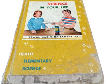 SCIENCE in Your Life Vintage HEATH Elementary Science Book 1940's Homeschool Science Book