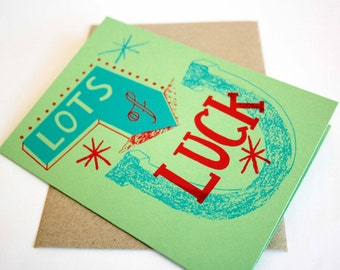 Lots Of Luck Screen Printed Card - Good Luck Card - Recycled Card