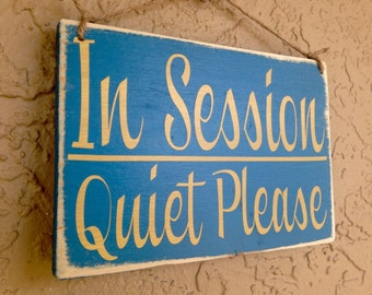 10x8 In Session Quiet Please (Choose Color) Rustic Shabby Chic Wood Sign Custom Do Not Disturb Shhh Welcome Wall Door Hanger Handmade